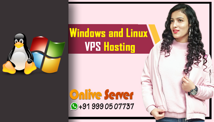 The advantages of Cheap Windows and Linux VPS Hosting – Onlive Server