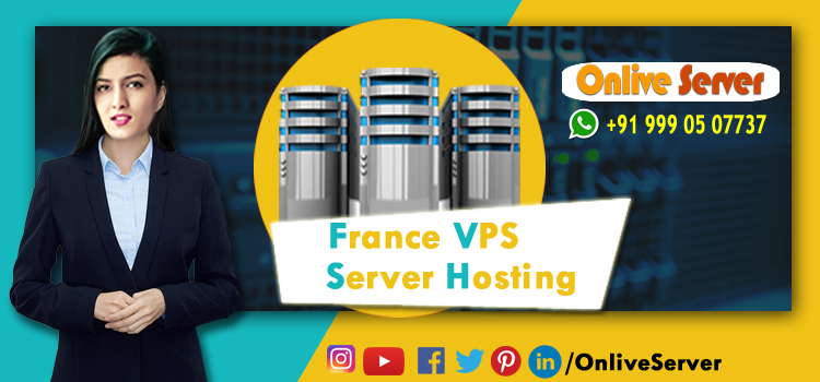 THIS IS HOW FRANCE VPS SERVER LOCATION CAN IMPACT YOUR WEBSITE